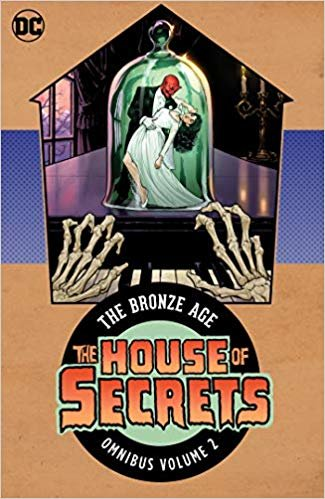 House of Secrets - the Bronze Age Omnibus 2