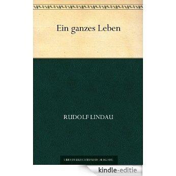 Ein ganzes Leben (German Edition) [Kindle-editie]