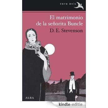 El matrimonio de la señorita Buncle (Rara Avis) [Kindle-editie]