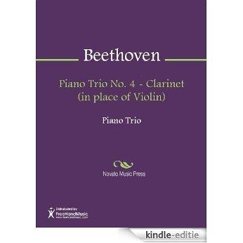 Piano Trio No. 4 - Clarinet (in place of Violin) [Kindle-editie]