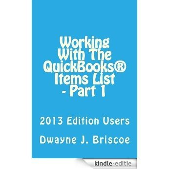 Working With Your QuickBooks® Items List - Part 1 (English Edition) [Kindle-editie]
