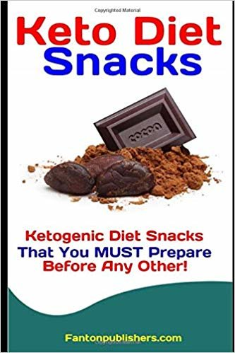 Keto Diet Snacks: Ketogenic Diet Snacks That You MUST Prepare Before Any Other! (Ace Keto)