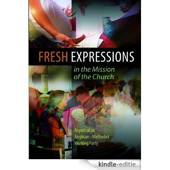 Fresh Expressions in the Mission of the Church [Kindle-editie]
