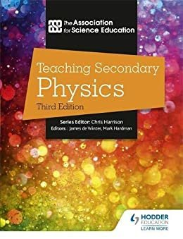 Teaching Secondary Physics 3rd Edition (English Edition)