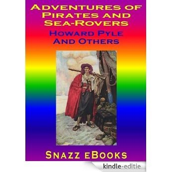 Adventures Of Pirates and Sea-Rovers (English Edition) [Kindle-editie]