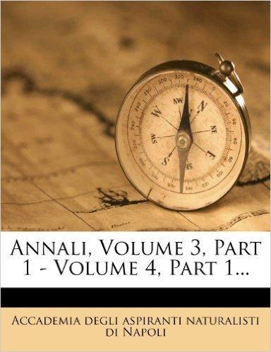 Annali, Volume 3, Part 1 - Volume 4, Part 1...