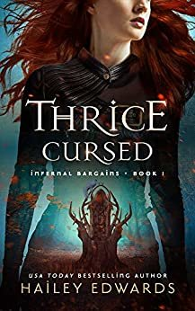 Thrice Cursed (Infernal Bargains Book 1) (English Edition)