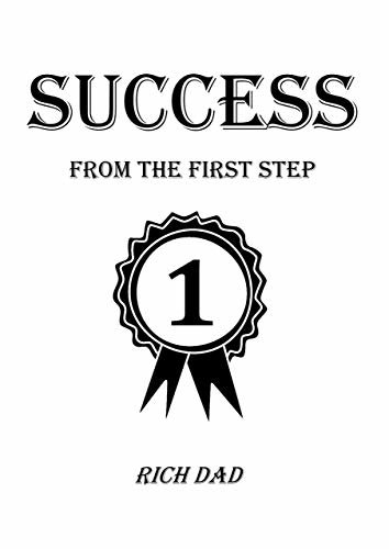 Success from the First Step (English Edition)