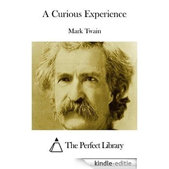 A Curious Experience (English Edition) [Kindle-editie]