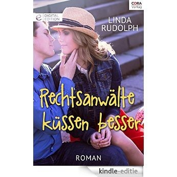 Rechtsanwälte küssen besser: Digital Edition (German Edition) [Kindle-editie]