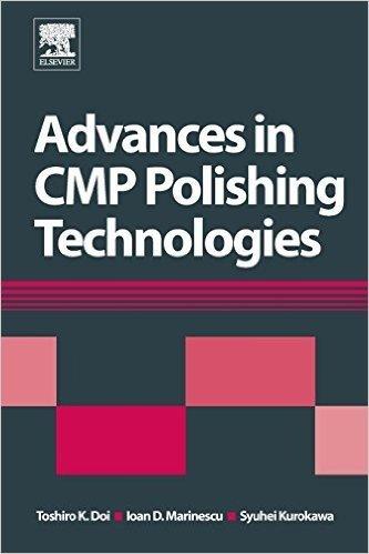 Advances in Cmp Polishing Technologies