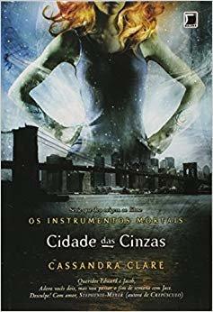 Cidade das Cinzas. Os Instrumento Mortais - Volume 2