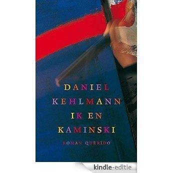 Ik en Kaminski [Kindle-editie]