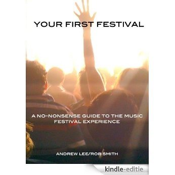 Your First Festival (English Edition) [Kindle-editie]