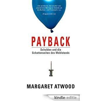 Payback: Schulden und die Schattenseite des Wohlstands (German Edition) [Kindle-editie]