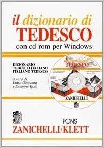 Il dizionario di tedesco. Dizionario tedesco-italiano italiano-tedesco. Con CD-ROM