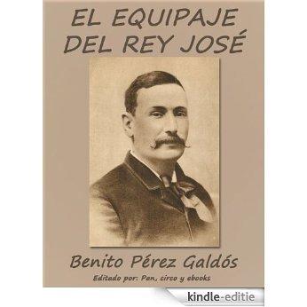 El equipaje del Rey José (Episodios nacionales) (Spanish Edition) [Kindle-editie]