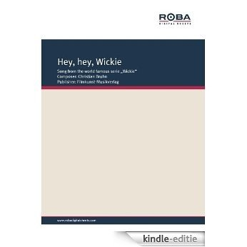 Hey, hey, Wickie (German Edition) [Kindle-editie]