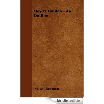 Lloyd's London - An Outline [Kindle-editie]
