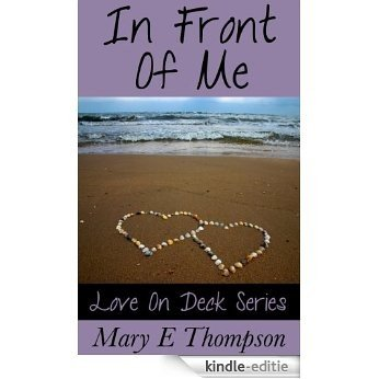 In Front Of Me (Love On Deck Book 1) (English Edition) [Kindle-editie]