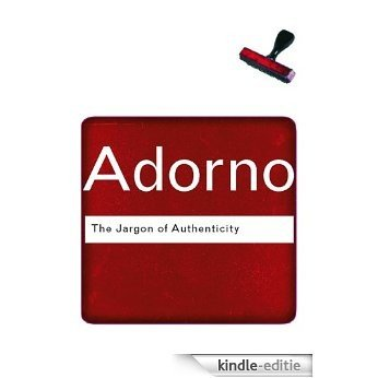 The Jargon of Authenticity (Routledge Classics) [Kindle-editie]