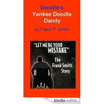 """Doodles Yankee Doodle Dancy """"Let Me Be Your Mistake"""" (English Edition) [Kindle-editie]"""