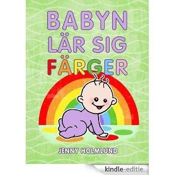 Babyn lär sig färger (Swedish Edition) [Kindle-editie]