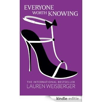 Everyone Worth Knowing [Kindle-editie]