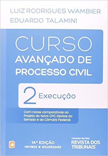 Curso Avançado De Processo Civil. Execução - Volume 2