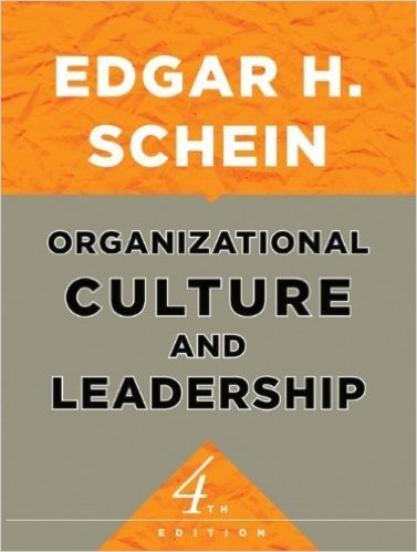 Organizational Culture and Leadership (The Jossey-Bass Business & Management Series)
