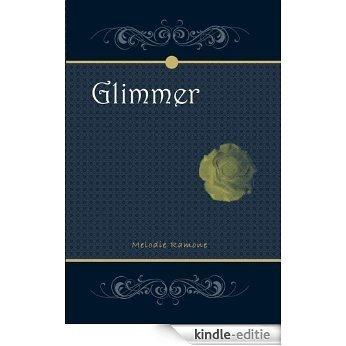 Glimmer (English Edition) [Kindle-editie]