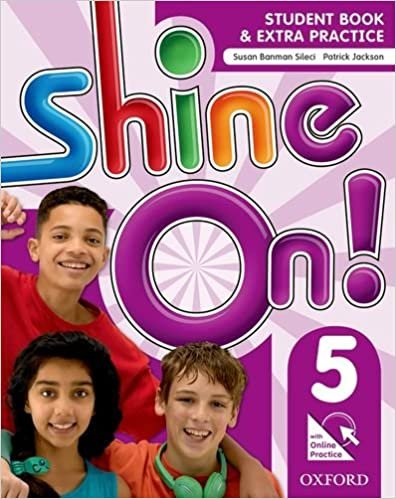 Shine On. 5 - Student Book With Online Practice Pack