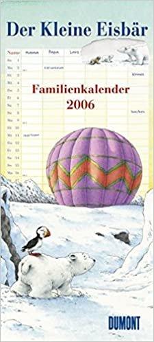 Der Kleine Eisbär, Familienkalender 2006