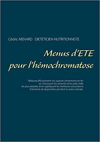Menus d'été pour l'hémochromatose (Savoir quoi manger, tout simplement)