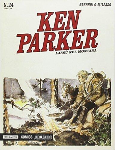 Lassù nel Montana. Ken Parker classic: 24