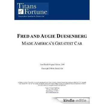 Fred and Augie Duesenberg: Made America's Greatest Car (English Edition) [Kindle-editie]