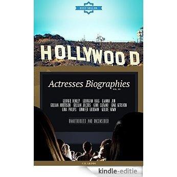 Hollywood: Actresses Biographies Vol.30: (GEORGIE HENLEY,GEORGIAN HAIG,GIANNA JUN,GILLIAN ANDERSON,GILLIAN JACOBS,GINA CARANO,GINA GERSHON,GINA PHILIPS,GINNIFER GOODWIN,GOLDIE HAWN) (English Edition) [Kindle-editie]