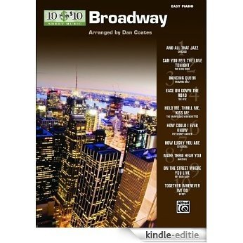 10 for 10 Sheet Music Broadway: Easy Piano Solos [Kindle-editie]