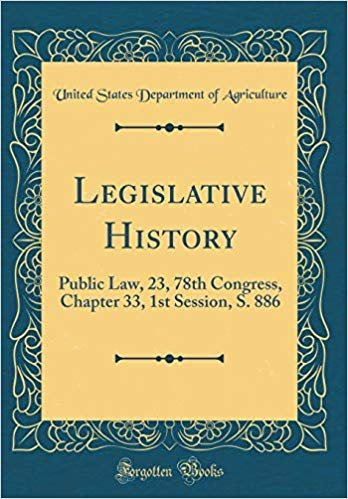Legislative History: Public Law, 23, 78th Congress, Chapter 33, 1st Session, S. 886 (Classic Reprint)