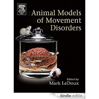 Movement Disorders: Genetics and Models [Kindle-editie]