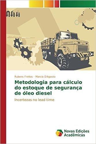 Metodologia Para Calculo Do Estoque de Seguranca de Oleo Diesel
