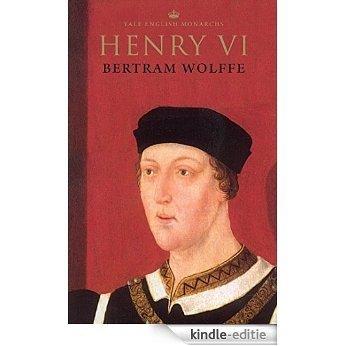 Henry VI (The English Monarchs Series) [Kindle-editie]