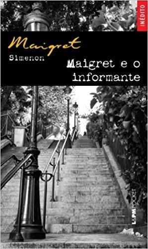 Maigret E O Informante - Coleção L&PM Pocket