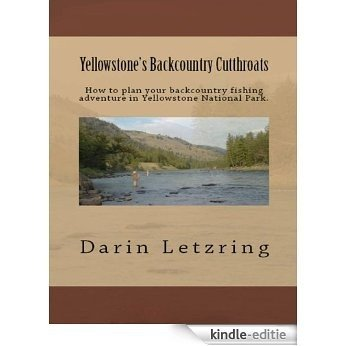 Yellowstone's Backcountry Cutthroats (English Edition) [Kindle-editie]