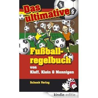 Das ultimative Fußball-regelbuch (German Edition) [Kindle-editie]