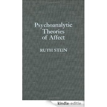 Psychoanalytic Theories of Affect [Kindle-editie]