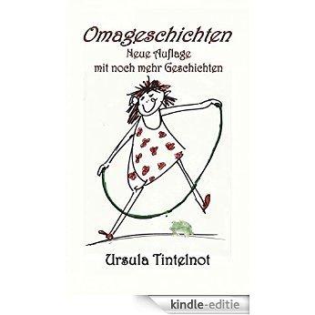 Omageschichten: Neue omageschichten (German Edition) [Kindle-editie]