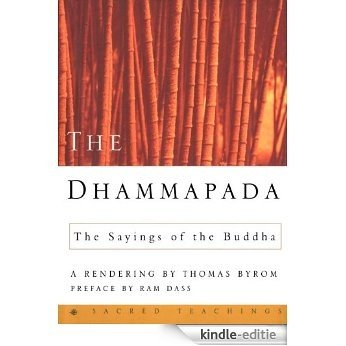 The Dhammapada: The Sayings of the Buddha (Sacred Teachings) [Kindle-editie]