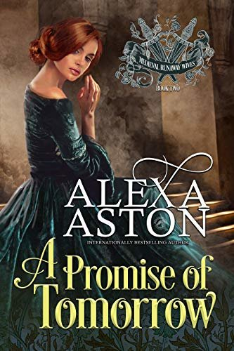 A Promise of Tomorrow (Medieval Runaway Wives Book 2) (English Edition)