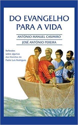 Do EVANGELHO para a VIDA (Versão em Português de Portugal) (Colecção: É sempre possível viver cada instante em Felicidade: ter Vida!) baixar